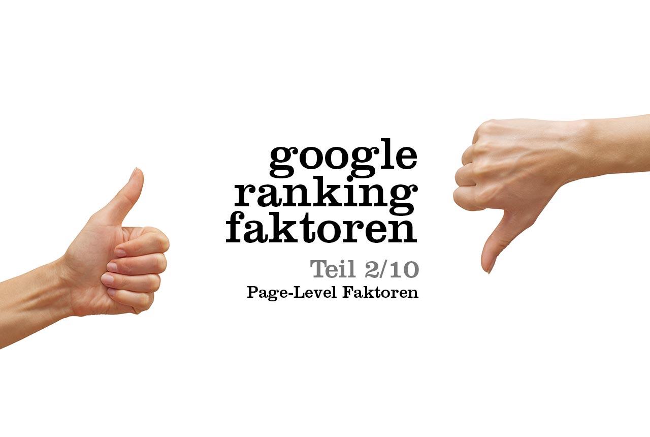 Google Ranking Faktoren und ihr Einfluss auf Page-Level Faktoren