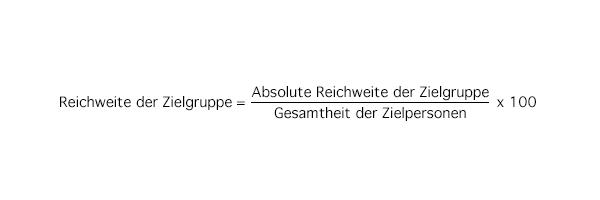 Formel zur Berechnung der Reichweite der Zielgruppe