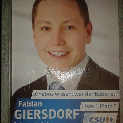 """Wahlplakat von Fabian Giersdorf der CSU mit dem Wahlslogan """"Chabos wissen, wer der babo ist!"""""""