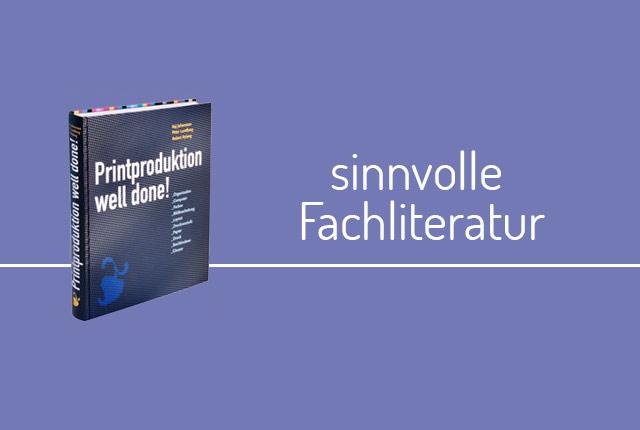Fachliteratur Empfehlung: Printproduktion Well done