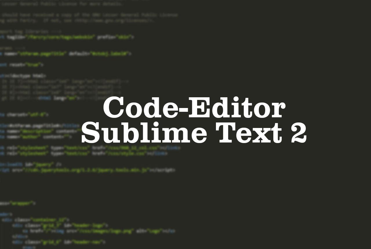 Erfahren Sie mehr über die Funktionen vom Code Editor Sublime Text 2
