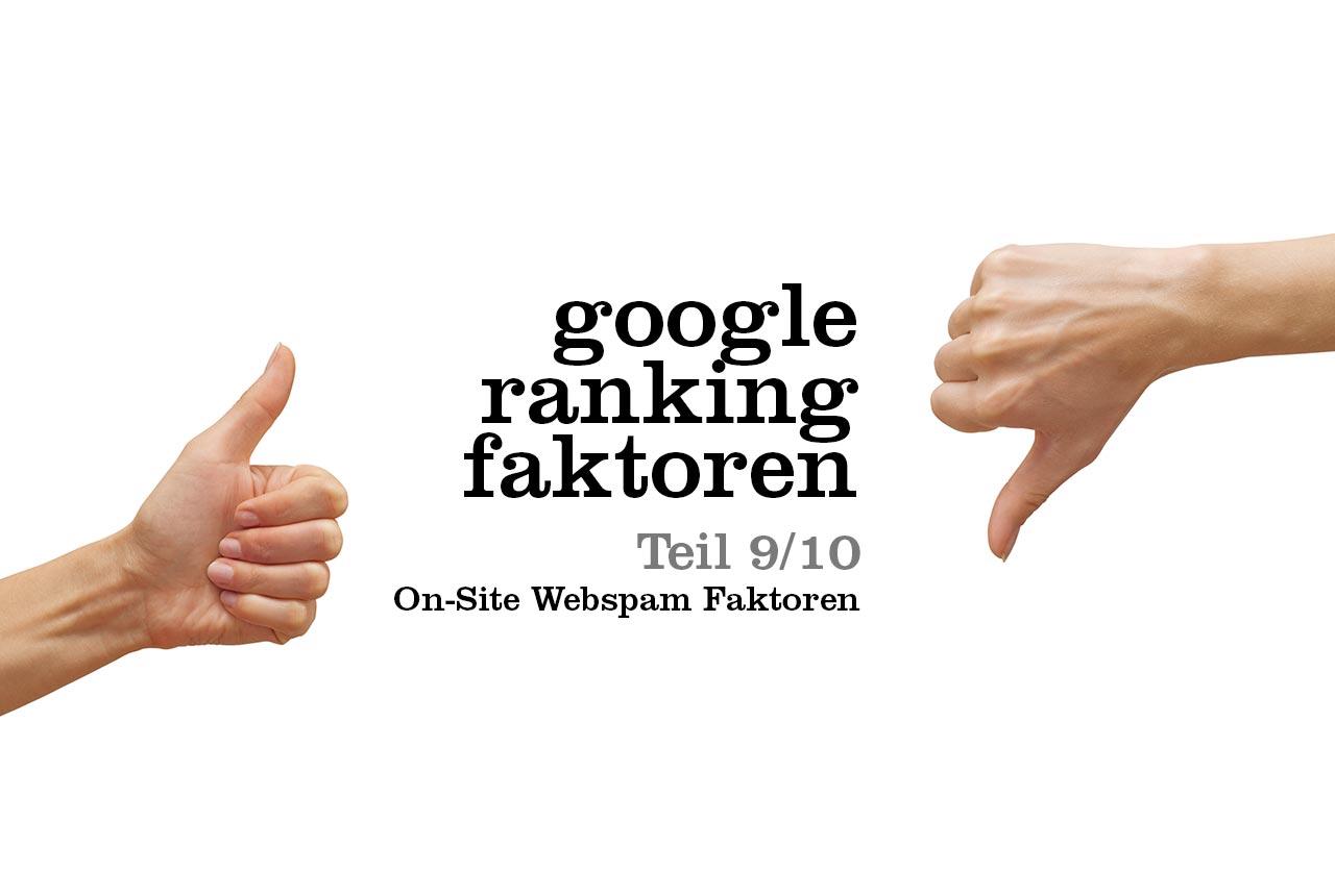 Teil 9 unserer Liste über wichtige Google Ranking Faktoren