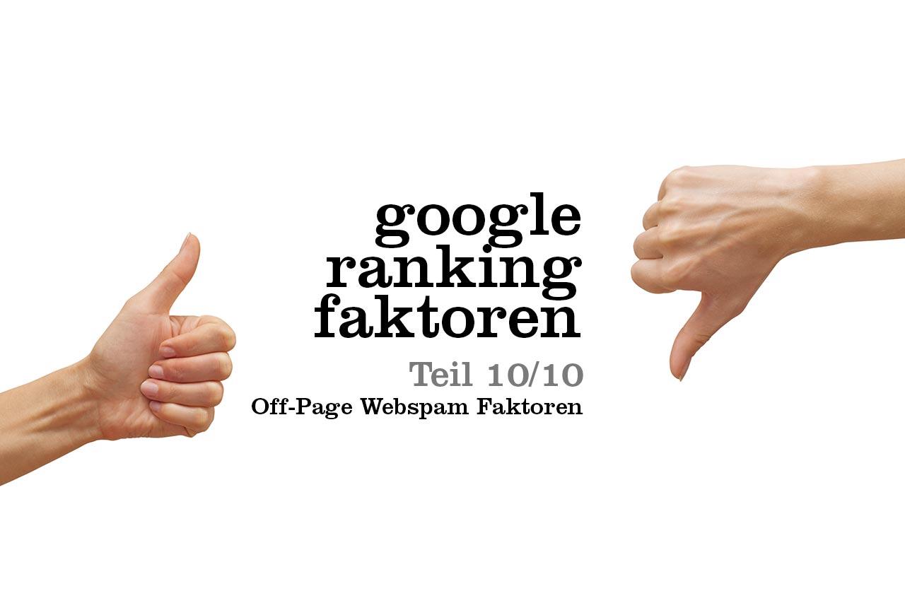 Wichtige Google Ranking Faktoren und alles was du zur Suchmaschinenoptimierung wissen musst